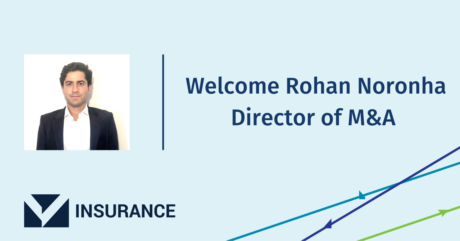 Volaris Insurance Welcomes Rohan Noronha as Director of M&A